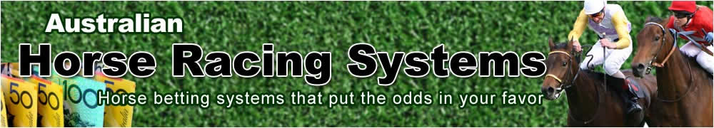 australian horse racing software and betting systems